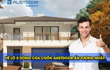 Hé lộ 5 dòng sản phẩm Cửa cuốn Austdoor ấn tượng nhất!