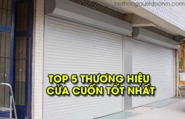 Top 5 thương hiệu Cửa cuốn chất lượng và sử dụng nhiều nhất hiện nay